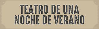 TEATRO DE UNA NOCHE DE VERANO